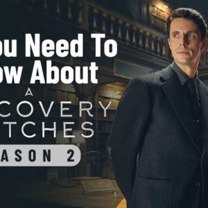 Witches and Vampires are coming back, which means A Discovery of Witches Season 2 is soon going to be released.