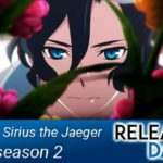 Sirius The Jaegar Season 2